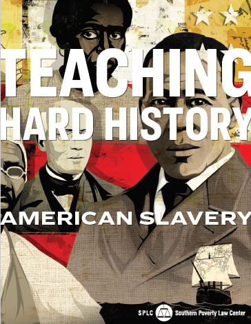 Teaching-hard-history: American Slavery